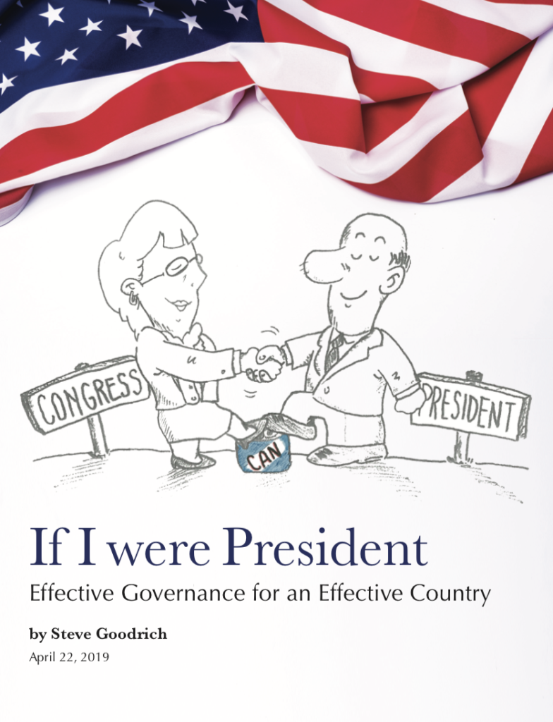 If I Were President article by Steve Goodrich